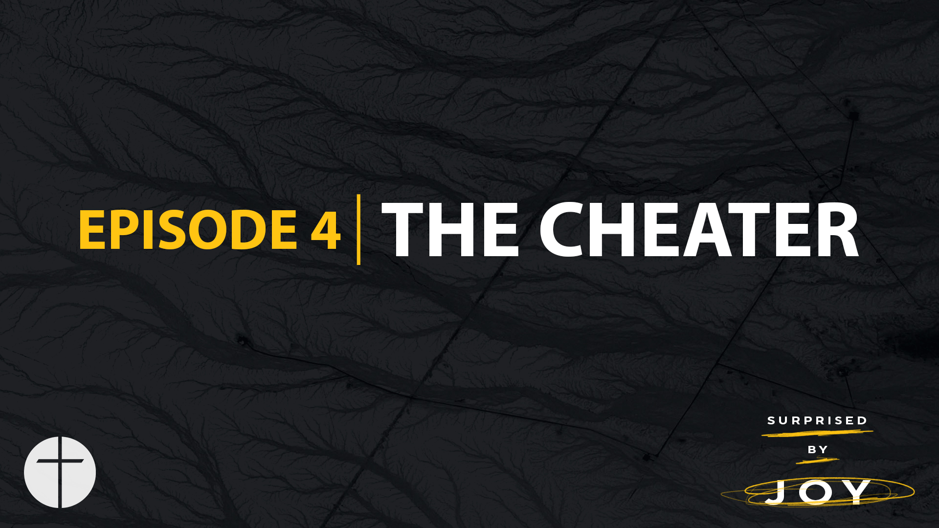 Episode 4 | The Cheater Image