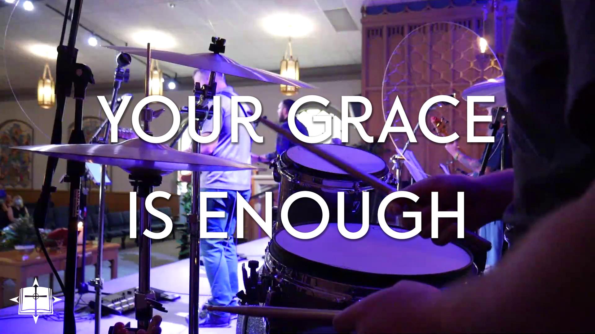 Your Grace Is Enough Image