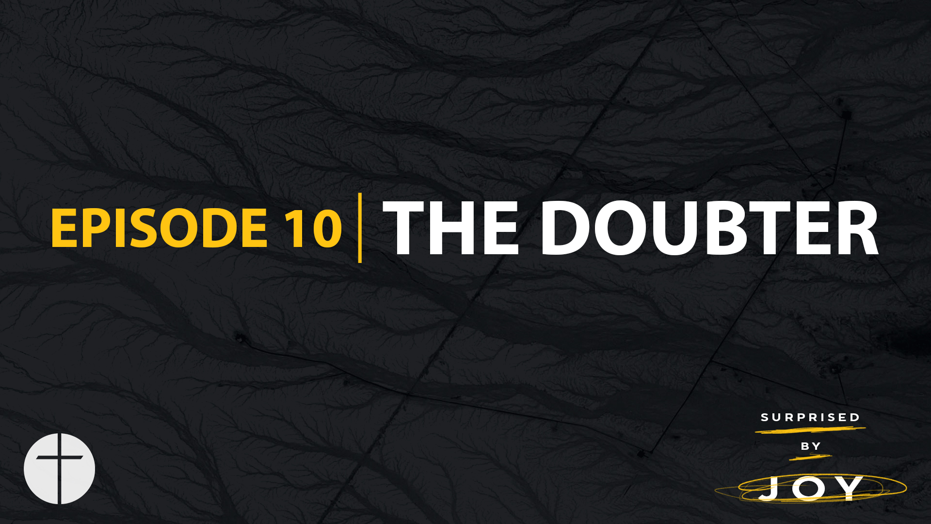 Episode 10 | The Doubter Image